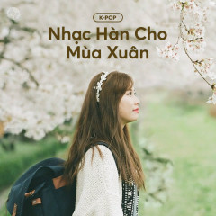 Nhạc Hàn Cho Mùa Xuân - Various Artists