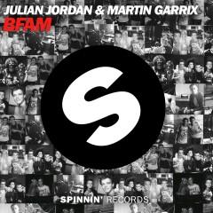 BFAM - Julian Jordan, Martin Garrix