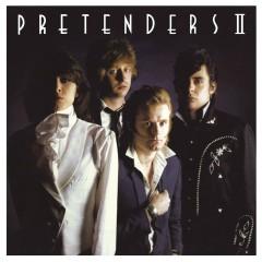 Pretenders II (Expanded & Remastered) - Pretenders