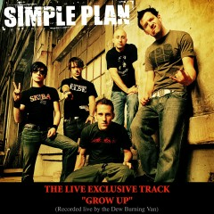 Grow Up (Live from Dew Burning Van) - Simple Plan