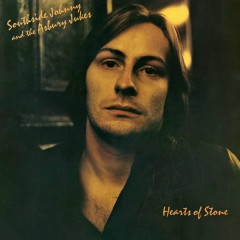Hearts of Stone (Remastered) - Southside Johnny and The Asbury Jukes