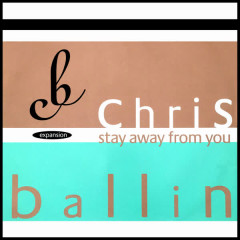 Stay Away from You - Chris Ballin