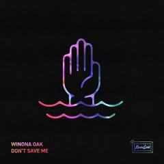 Don't Save Me (Single)