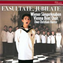 Exsultate Jubilate - Wiener Sangerknaben, Chorus Viennensis, Wiener Kammerorchester, Uwe Christian Harrer, Max Emanuel Cenčić
