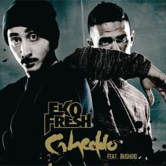 Gheddo - Eko Fresh, Bushido