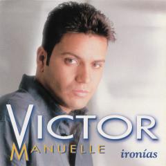 Ironias - Víctor Manuelle