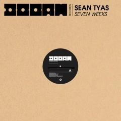 Seven Weeks - Sean Tyas