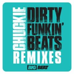 Dirty Funkin Beats Remixes - Chuckie