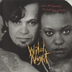 Wild Night - John Mellencamp, Me'Shell Ndegeocello