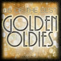 65 Of The Best Golden Oldies - Various Artists