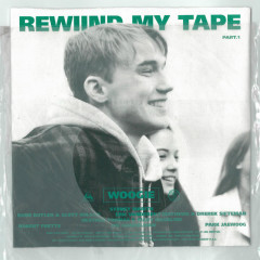 Rewind My Tape Part.1 (Single)
