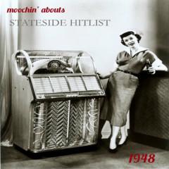 Moochin' Abouts Stateside Hitlist 1948 - Various Artists