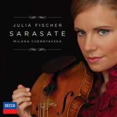 Sarasate - Julia Fischer, Milana Chernyavska