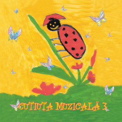 Cutiuța Muzicală 3 - Various Artists