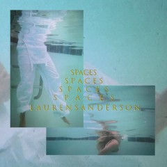Spaces - Lauren Sanderson