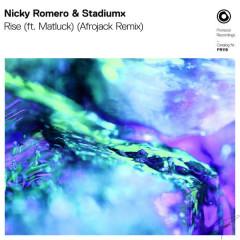 Rise (Afrojack Remix) - Nicky Romero, StadiumX