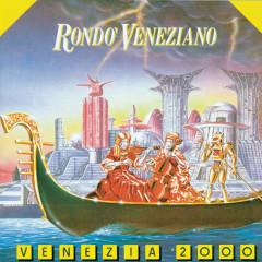 Venezia 2000 - Rondo Veneziano