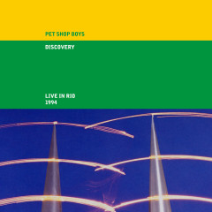 Discovery (Live in Rio 1994) [2021 Remaster] (Live in Rio 1994, 2021 Remaster) - Pet Shop Boys