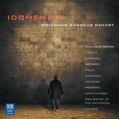 Mozart: Idomeneo (Pinchgut Opera) - Mark Tucker, Martene Grimson, Fiona Campbell, Penelope Mills, Cantillation