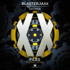 Savage - BlasterJaxx