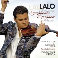 Lalo : Symphonie espagnole, Namouna, Suites Nos 1 & 2, Scherzo in D minor - Alexandre Da Costa