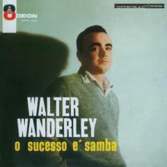 O Sucesso É Samba - Walter Wanderley