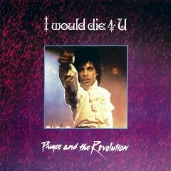 I Would Die 4 U - Prince & The Revolution