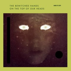 Hard to cry - The Bewitched Hands