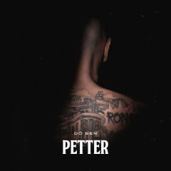 Dö sen - Petter