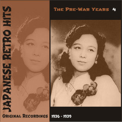 Japanese Retro Hits - The Pre War Years, Volume 4 - Various Artists