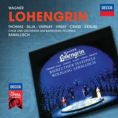 Wagner: Lohengrin (Live In Bayreuth / 1962) - Jess Thomas, Anja Silja, Astrid Varnay, Ramon Vinay, Franz Crass