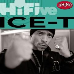 Rhino Hi-Five: Ice-T - Ice T