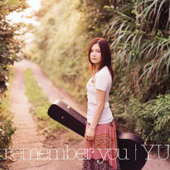 I Remember You - YUI