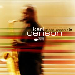 Dance Lesson No. 2 - Karl Denson