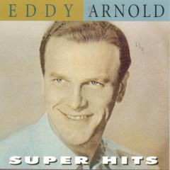 Super Hits - Eddy Arnold
