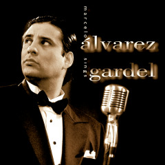 Marcelo Alvarez sings Gardel - Marcelo Alvarez