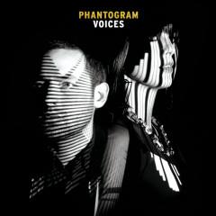 Voices - Phantogram