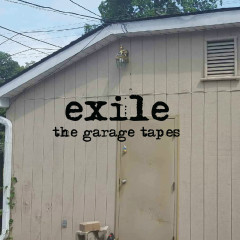 The Garage Tapes - EXILE