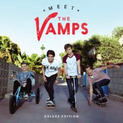 Meet The Vamps (Deluxe) - The Vamps