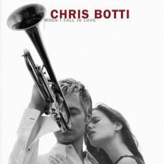 When I Fall In Love - Chris Botti