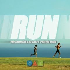 Run (feat. Pigeon John) - The Grouch & Eligh, Pigeon John