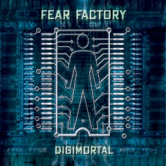 Digimortal [Special Edition] - Fear Factory