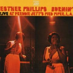 Burnin' (Live) - Esther Phillips