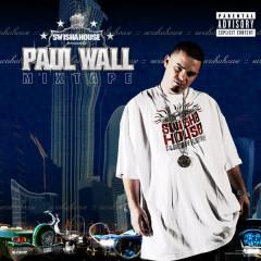 Paul Wall Mixtape - Swishahouse, Paul Wall