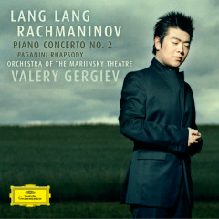 Rachmaninov: Piano Concerto No.2; Rhapsody on a Theme of Paganini; Prelude op.23 - Lang Lang, Orchestra of the Mariinsky Theatre, Valery Gergiev