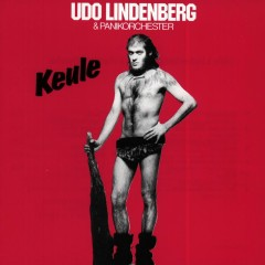 Keule (Remastered) (Remastered Version) - Udo Lindenberg, Das Panik-Orchester