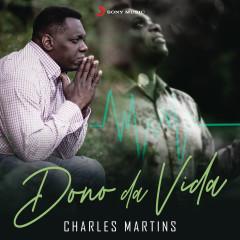 Dono da Vida - Charles Martins