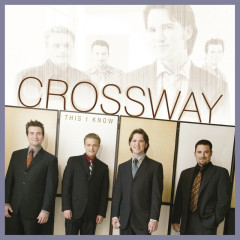 This I Know - CrossWay