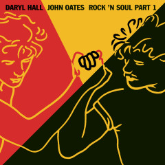 Rock 'N Soul, Part 1 - Daryl Hall & John Oates