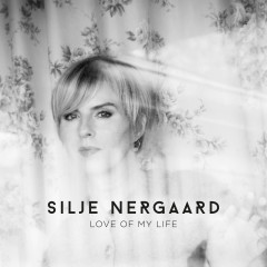 Love of My Life (Acoustic Version) - Silje Nergaard, Espen Berg